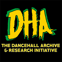 """The Dancehall Archive and Research Initiative (""""DHA"""")"""